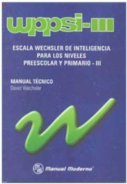 Comprar Escala Wechsler de Inteligencia para los Niveles Preescolar y Primario, WPPSI-III