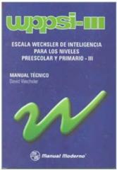 Escala Wechsler de Inteligencia para los Niveles Preescolar y Primario, WPPSI-III