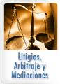 Litigios, Arbitraje y Mediaciones